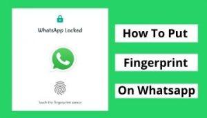 how to put fingerprint on whatsapp